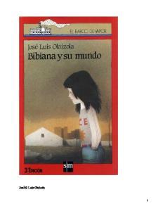Bibiana y su mundo; José Luis Olaizola
