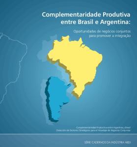 Complementaridade Produtiva entre Brasil e Argentina: