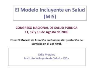 El Modelo Incluyente en Salud (MIS)