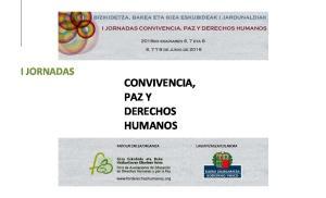 I JORNADAS CONVIVENCIA, PAZ Y DERECHOS HUMANOS