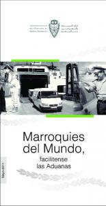Marroquies del Mundo, facilitense las Aduanas